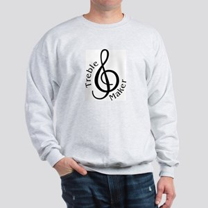 Treble Maker Sweatshirt